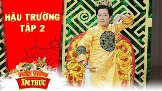 Thiên đường ẩm thực 3 | hậu trường tập 2: Ông Hoàng vừa nhắng nhít vừa biểu diễn tài lẻ cực chất  s