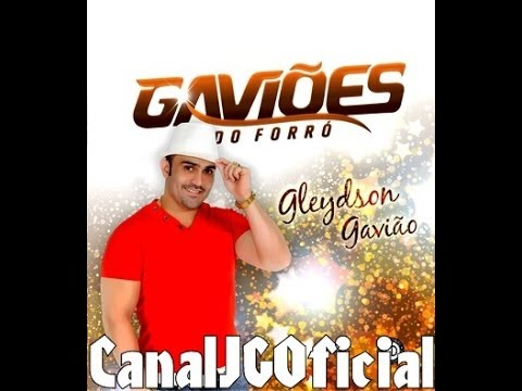 Gaviões do Forró CD Promocional de Maio 2014 COMPLETO [CanalJGOficial]