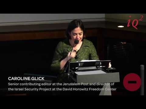 The truth about Israel - Caroline Glick (ENGLISH)