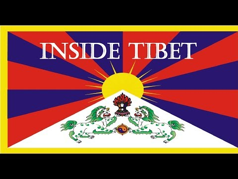 Inside Tibet: Life Inside Tibet Documentary, Buddhism and Dalai Lama in this Ancient Country