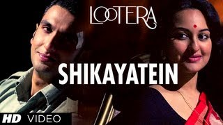 Lootera - Shikayatein HD Song