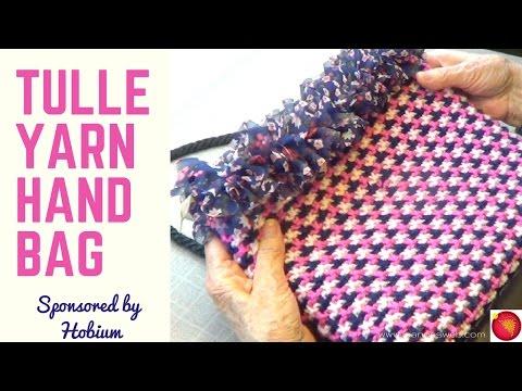 Tulle Yarn Handbag   DIY with Ribbon Yarn from Hobium