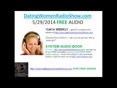 Dating Women Radio Show - Party Girls