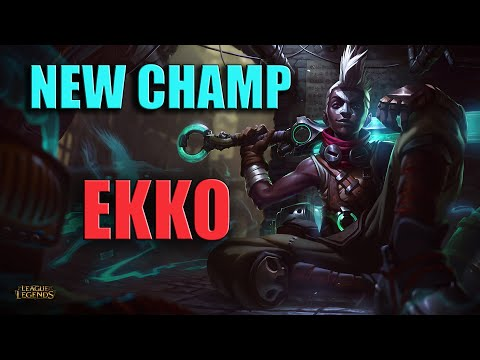 EKKO GAMEPLAY NEW CHAMP PLAYSMAKER LEAGUE OF LEGENDS
