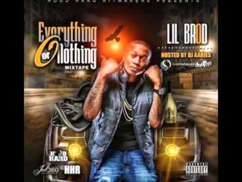 LIL BROD - TURN THIS UP (EVERYTHING OR NOTHING)