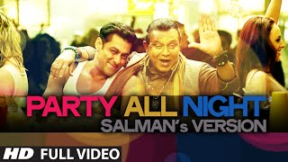 Exclusive: Party All Night Salman's Version From Kick