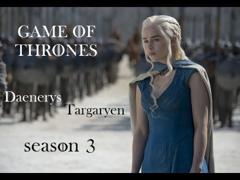 Daenerys Targaryen - season 3 (vostfr) (Game of Thrones)
