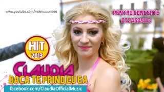 CLAUDIA DACA TE PRIND CU EA HIT 2013