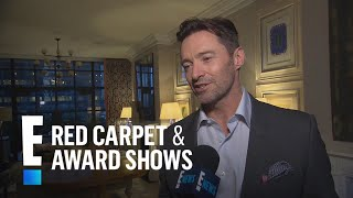 Hugh Jackman's 2018 Golden Globe Nomination Reaction | E! Live from the Red Carpet