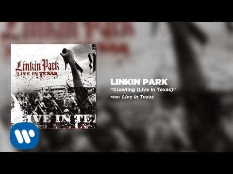 Linkin Park - Crawling (Live In Texas)