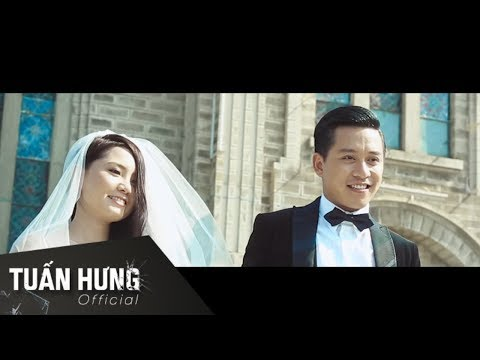 Nắm Lấy Tay Anh - Tuấn Hưng - The Most Viewed Music Video