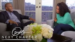 The Day Magic Johnson Found Out He Was HIV-Positive | Oprah's Next Chapter | Oprah Winfrey Network