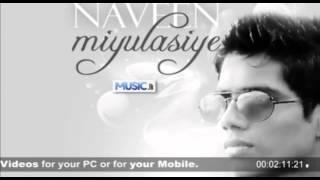 Miyulasiye -  Naveen