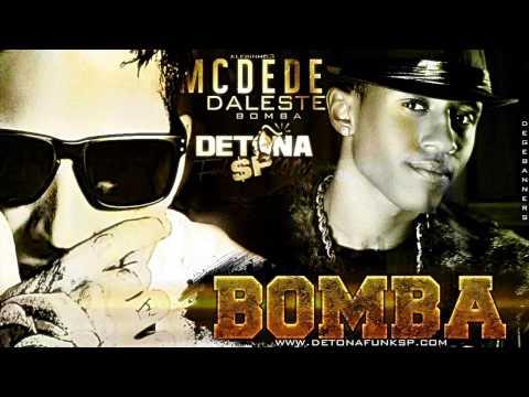 MC Dede e Daleste - Bombar ♪ (Prod. DJ Bruninho Fzr.) Música nova 2013