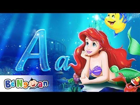 Dạy bé đọc bảng chữ cái và chữ số tiếng việt đọc cách 2~Nàng tiên cá Ariel