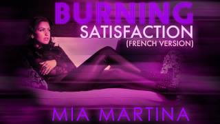 Mia Martina - Burning Satisfaction (French Version) [Audio] view on youtube.com tube online.