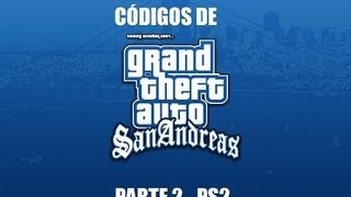 CODIGOS DO GTA SAN ANDREAS-PS2 PARTE 2