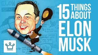 15 Things You Didn't Know About Elon Musk