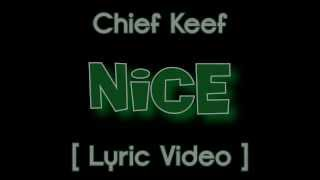 Chief Keef Nice [ Lyric Video ] ( Almighty So )