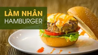 Hướng dẫn cách làm nhân hamburger ngon | Hướng dẫn nấu ăn ngon | Món Ngon mỗi ngày