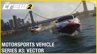 The Crew 2 - Jaguar Vector V40R Powerboat Gameplay