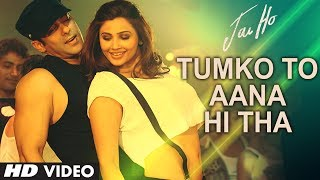 Tumko To Aana Hi Tha Video Song - Jai Ho
