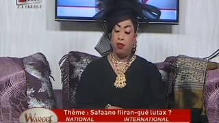 Wareef : Safaano Fiiran-gué lutax