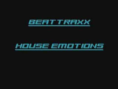 Beattraax house emotions youtube for Emotional house music