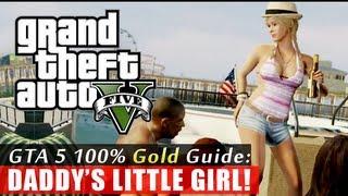 GTA 5 Walkthrough: Daddy's Little Girl (100% Gold Completion) HD