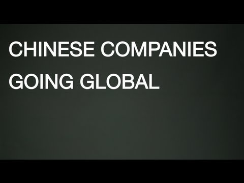 Insight Reporting - Chinese Companies Going Global - Hua Lei