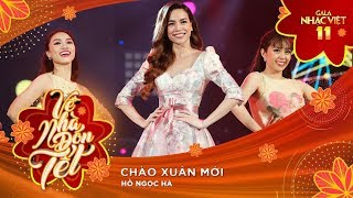 Chào Xuân Mới - Hồ Ngọc Hà | Gala Nhạc Việt 11 (Official)