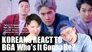 BGA-Who's It Gonna Be? KOREANS REACT! (Give us a call BGA!)