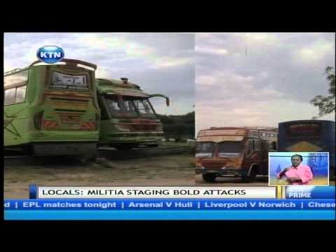 Armed militia attack Moyale town killing ten