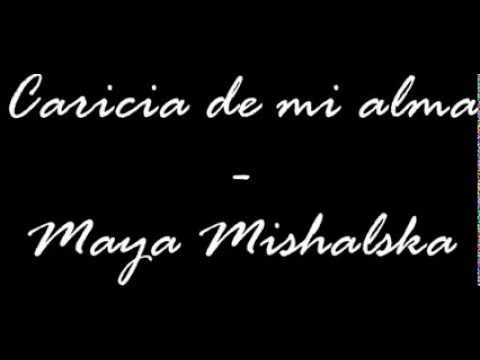 Caricia de mi alma - Maya Mishalska