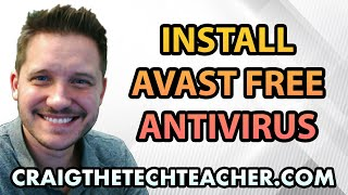 How To Install Avast! Free Antivirus On Windows 7 Ep. 3