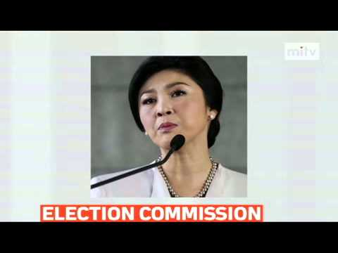 mitv - Election Commission to meet Thailand's Prime Minister Yingluck Shinawatra