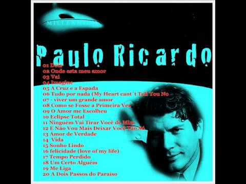 Paulo Ricardo (( Essencial SUCESSOS))  Melhores músicas *-*