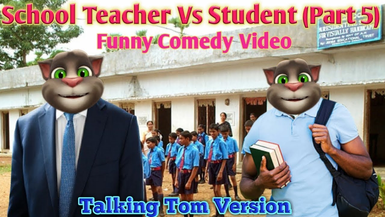 School Teacher Vs Student (part 5) | Funny Joke Comedy Video | Talking Tom Version