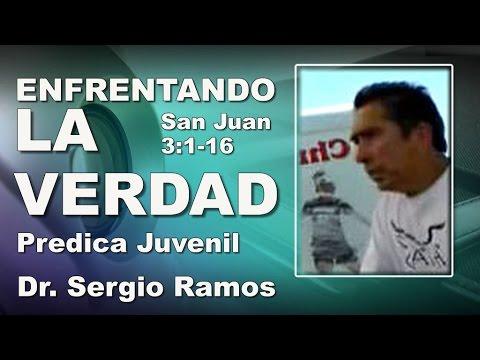 Dr. Ramos: ENFRENTANDO LA VERDAD - Predicaciones Cristianas Evangélicas - Predicas Juveniles -
