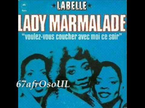 Labelle lady marmalade funk - Voulez vous coucher avec moi translation english ...