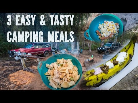 Camp Cooking 3 Easy Meals