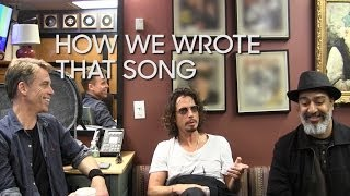 How Soundgarden Writes a Song
