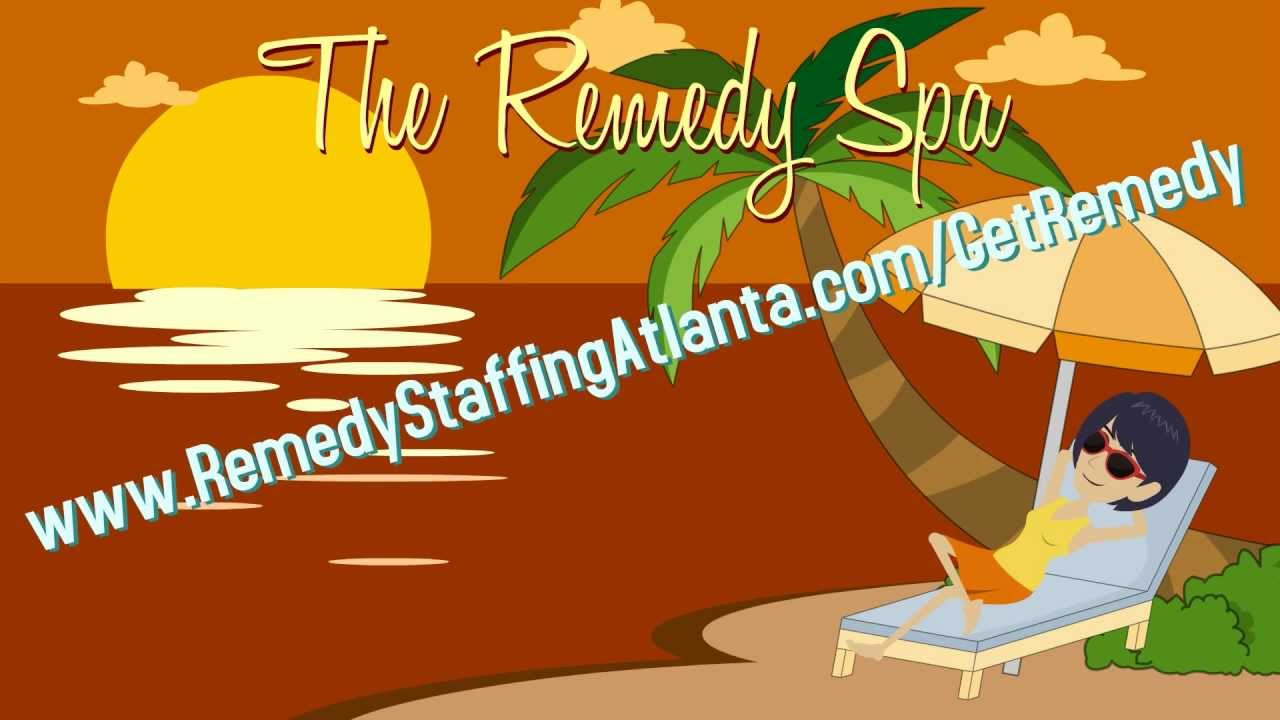 The Remedy Spa - Remedy Staffing of Atlanta - YouTube