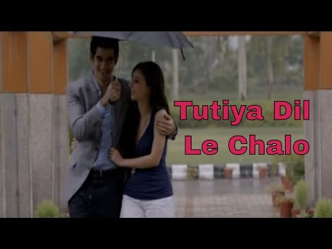 Tutiya Dil - Le Chalo - Meenal Jain Singh, Jasvinder Singh