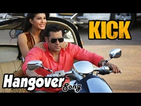 KICK: Hangover Song ft. Salman Khan, Jacqueline Fernandez | Salman Khan TURNS SINGER, BIG NEWS!