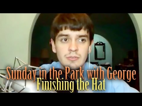 Finishing the Hat - Sunday in the Park with George
