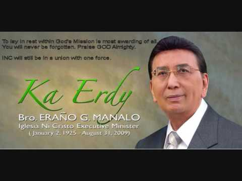 Bro  Erano Manalo (Messages of Brethrens For Ka Erdy)