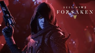 Destiny 2 - Forsaken Legendary Collection Trailer