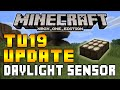 Minecraft (Xbox/Playstation) - TITLE UPDATE 19 DAYLIGHT SENSOR FULLY EXPLAINED FEATURES! [TU19]