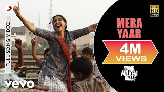 Mera Yaar - Bhaag Milkha Bhaag HD Bollywood Video Songs